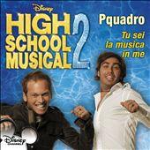 High School Musical 2: Tu Sei La Musica in Me [You Are the Music in Me] [Italian Single