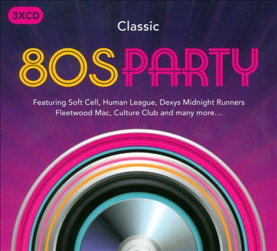 Classic 80s Party [Rhino]