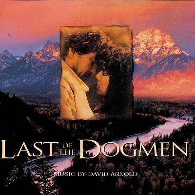 Last of the Dogmen [Original Soundtrack]