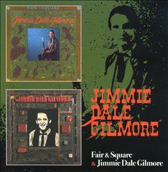 Fair & Square/Jimmie Dale Gilmore