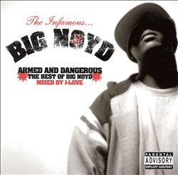 Armed and Dangerous: Best of Big Noyd