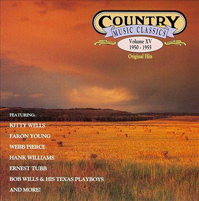 Country Music Classics, Vol. 15 (1950-55)