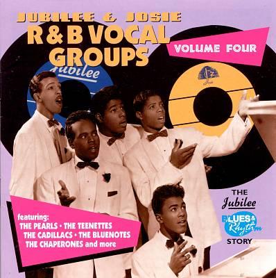 Jubilee & Josie R&B Vocal Groups, Vol. 4
