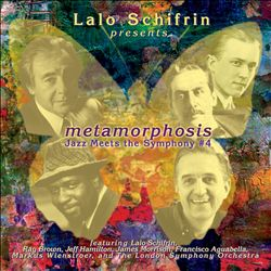 Metamorphosis: Jazz Meets the Symphony, #4
