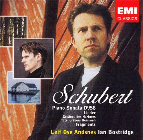 Schubert: Piano Sonata D. 958; Lieder; Fragments