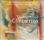 Samuel Zyman: 3 Conciertos