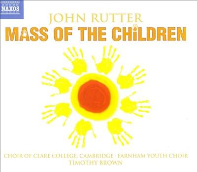 John Rutter: Mass of the Children