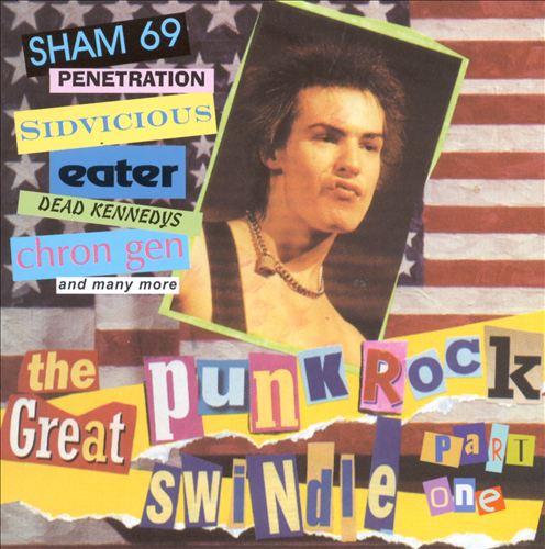 Great Punk Rock Swindle, Pt. 1