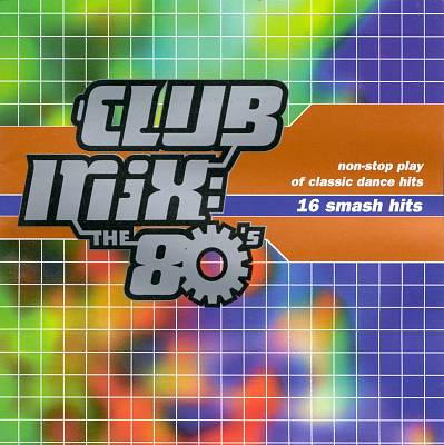 Club Mix: The 80's