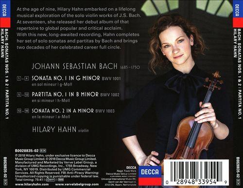 Hilary Hahn Plays Bach: Sonatas 1 & 2; Partita 1