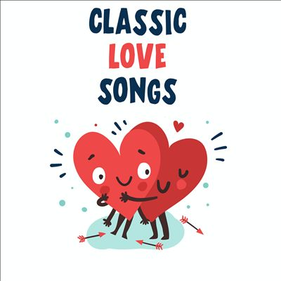 Classic Love Songs [Universal]