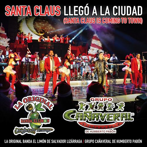 Santa Claus Llegó a la Ciudad [Santa Claus Is Coming to Town]