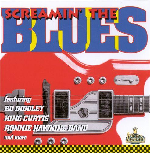 Screamin' the Blues