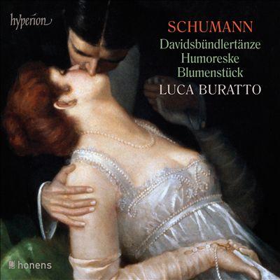Schumann: Davidsbündlertänze; Humoreske; Blumenstück