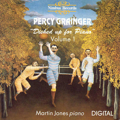 Percy Grainger: Dished Up for Piano, Vol. 1