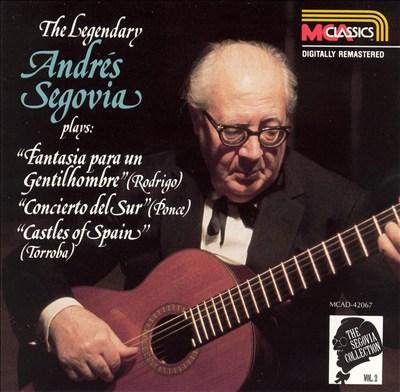 The Legendary Andrés Segovia plays Fantasia para un Gentilhombre, Concierto del Sur, Castles of Spain