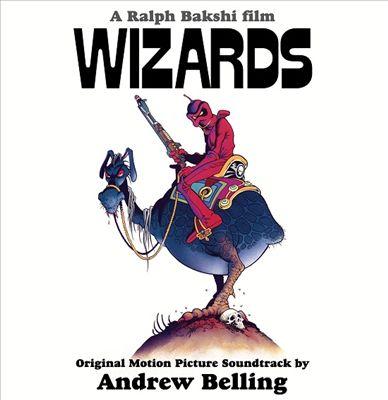 Wizards [Original Motion Picture Soundtrack]