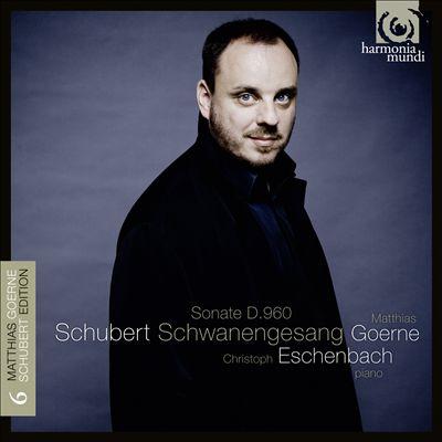 Schubert: Schwanengesang; Sonata D. 960