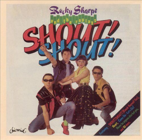 Shout! Shout!
