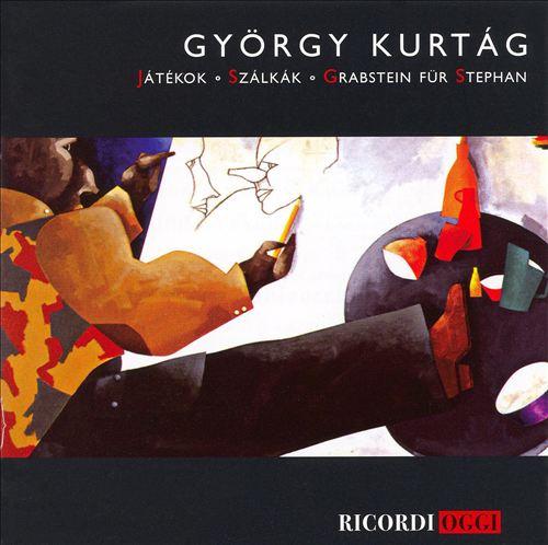 György Kurtág: Játékok; Szálkák; Grabstein für Stephan