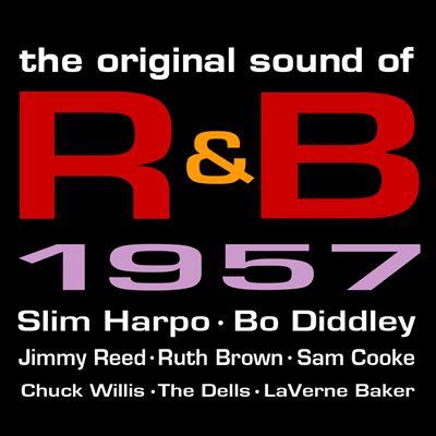 The Original Sound of R&B 1957