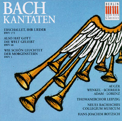 Bach: Cantatas, BWV 172, 68 & 1