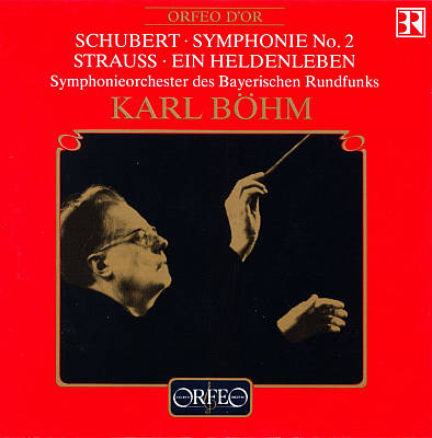 Schubert: Symphonie No. 2; Richard Strauss: Ein Heldleben