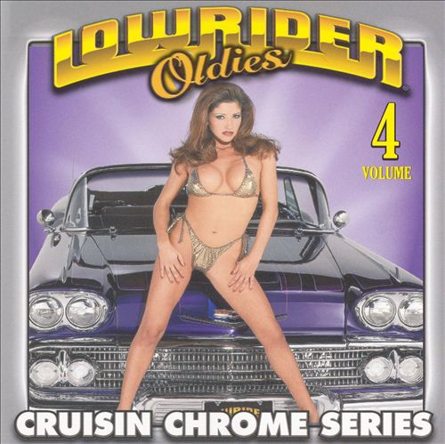 Lowrider Oldies Chrome, Vol. 4