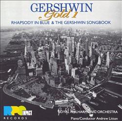 Gershwin:蓝色狂想曲;歌唱;谁在乎