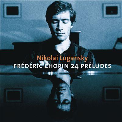 Chopin: 24 Préludes
