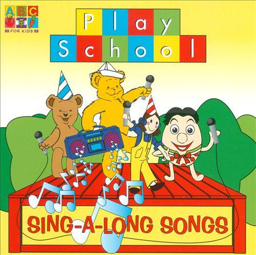 Play School: Sing-a-Long Songs