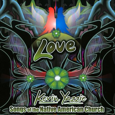 Love: Songs of the Native American Church