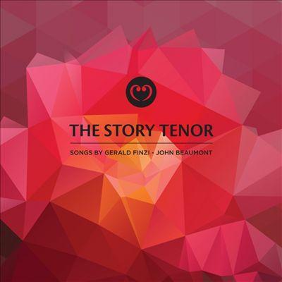 The Story Tenor: Songs by Gerald Finzi