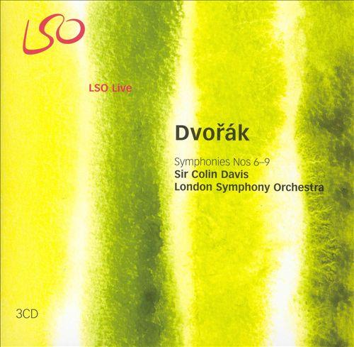 Dvorák: Symphonies Nos. 6-9