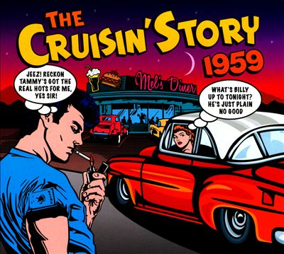 The Cruisin' Story 1959