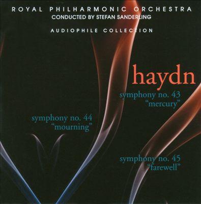 "Haydn: Symphony No. 43 ""Mercury""; Symphony No. 44 ""Morning""; Symphony No. 45 ""Farewell"""