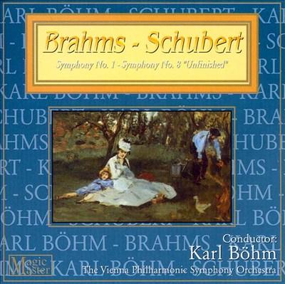 Brahms: Symphony No. 1; Schubert: Symphony No. 8