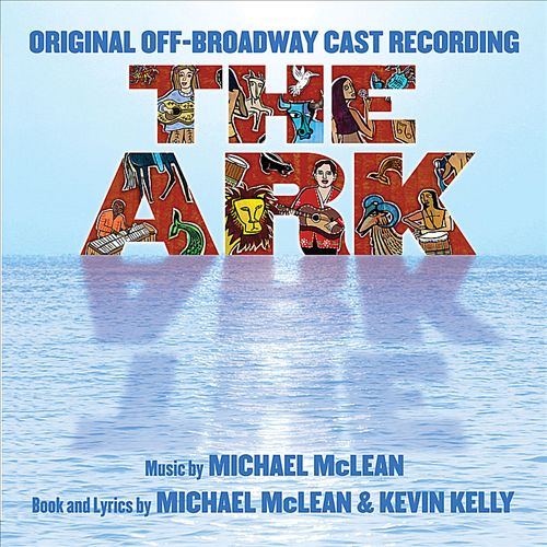 The Ark: [Original Off-Broadway Cast Recording]