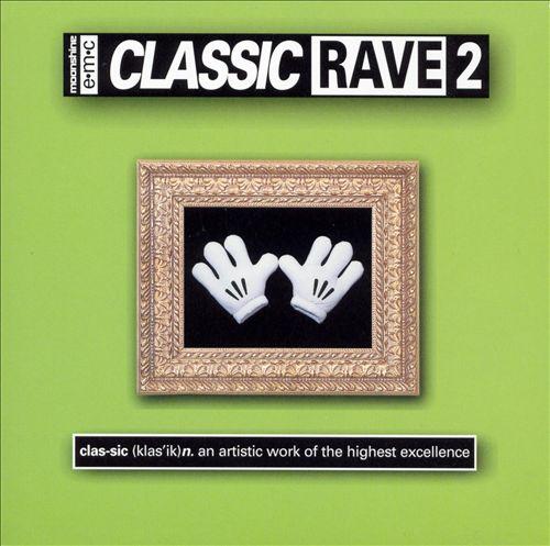 Classic Rave, Vol. 2