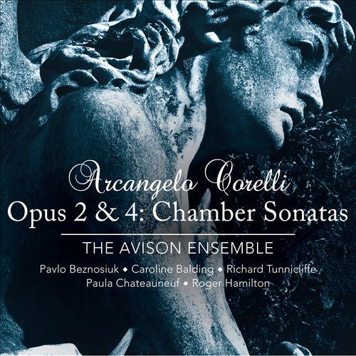 Arcangelo Corelli: Chamber Sonatas, Opp. 2 & 4