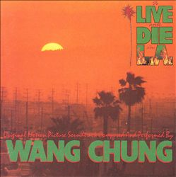 To Live and Die in L.A. [Original Motion Picture Soundtrack]