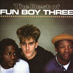 The Best of Fun Boy Three [Chrysalis]