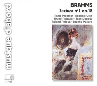 Johannes Brahms: String Sextet in B Flat Major, Op.18; Piano Trio in C Minor, No.3, Op.101