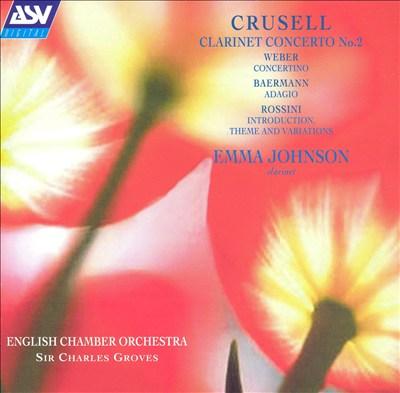 Crusell: Clarinet Concerto No. 2