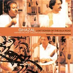 Ghazal: Lost Songs of the Silk Road