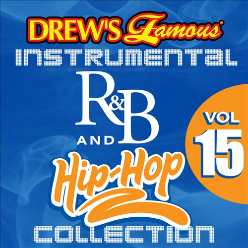 Drew's Famous Instrumental R&B and Hip-Hop Collection, Vol. 15