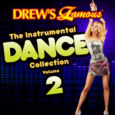 Drew's Famous the Instrumental Dance Collection, Vol. 2