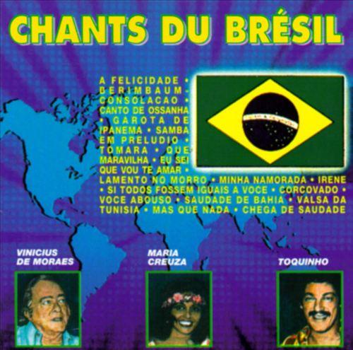 Chants Du Bresil