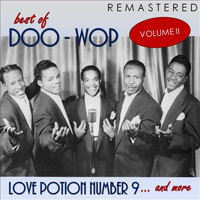 Best of Doo-Woop, Vol. 2: Love Potion Number 9... and More