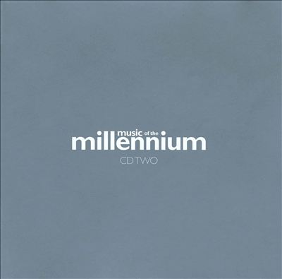 Music of the Millennium, Vol. 1 [Disc Two]